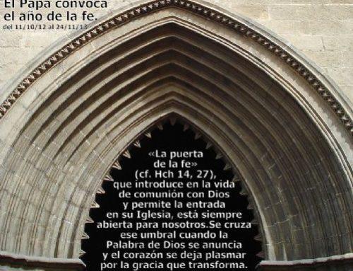 La puerta de la fe. «Los que creen en su nombre»