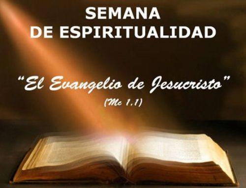 Semana de Espiritualidad: EL ANUNCIO