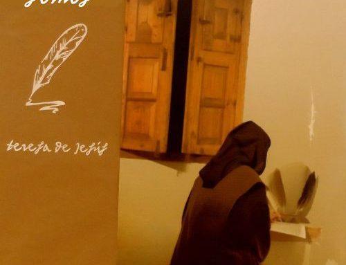 4. Itinerario de la oración de santa Teresa – III