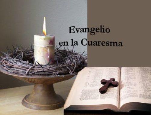 Evangelio en la Cuaresma