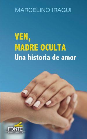 Ven_madre-oculta_una-historia-de-amor